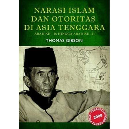 NARASI ISLAM DAN OTORITAS DI ASIA TENGGARA