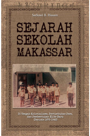 SEJARAH SEKOLAH MAKASSAR