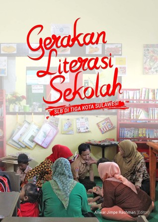 Gerakan Literasi Sekolah SLB di Tiga Kota Sulawesi